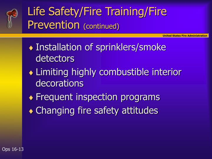 Life Safety/Fire Training/Fire Prevention