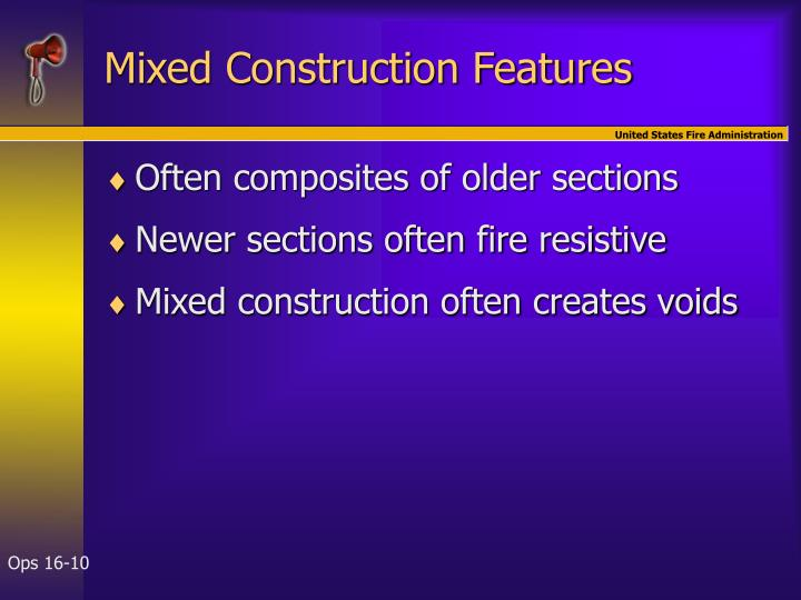 Mixed Construction Features