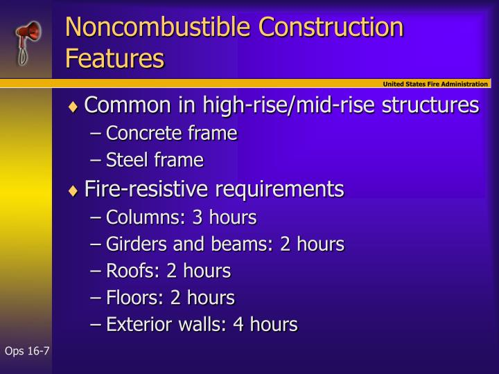 Noncombustible Construction Features