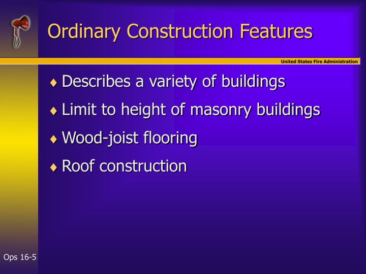 Ordinary Construction Features