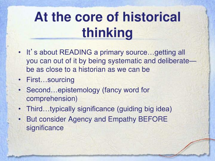 At the core of historical thinking