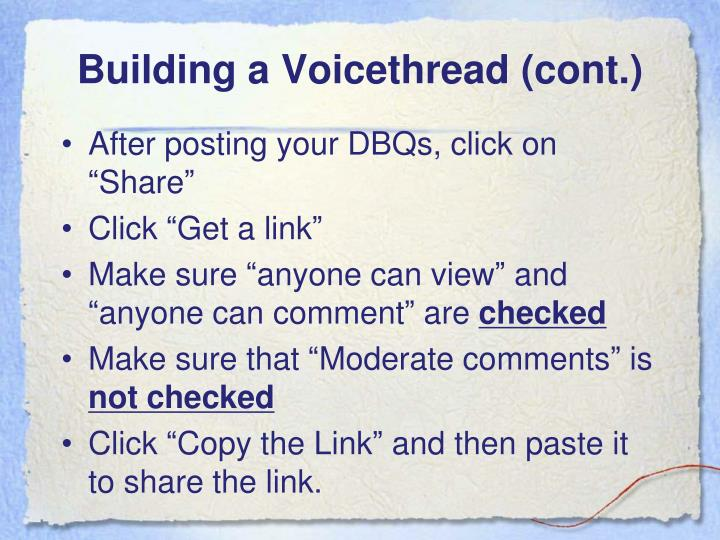 Building a Voicethread (cont.)