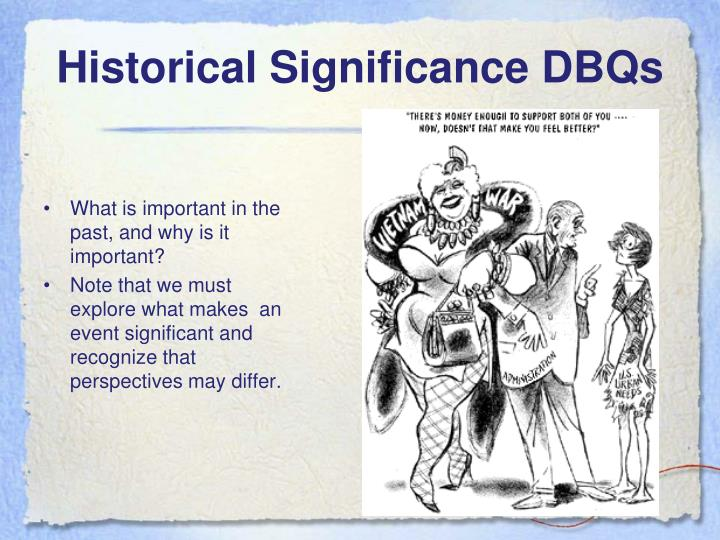 Historical Significance DBQs