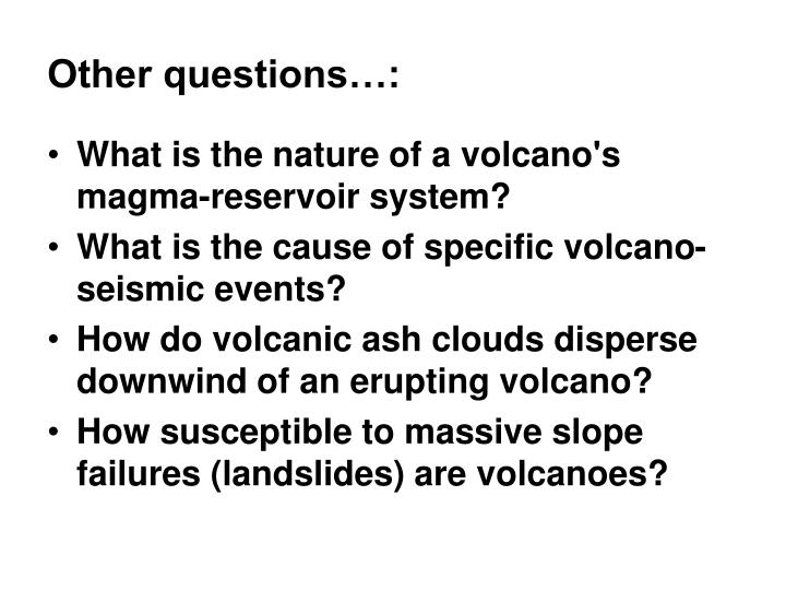 Other questions…: