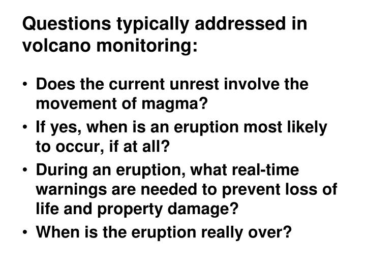 Questions typically addressed in volcano monitoring