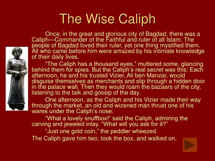 The wise caliph