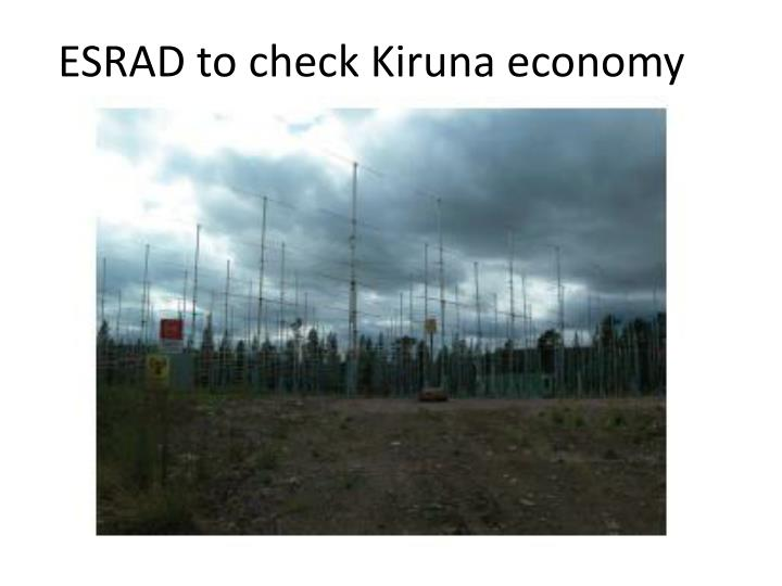ESRAD to check Kiruna economy