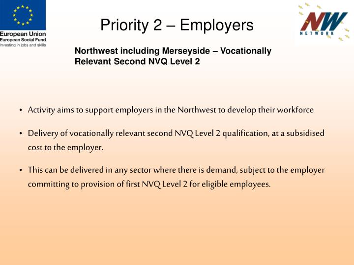 Priority 2 – Employers