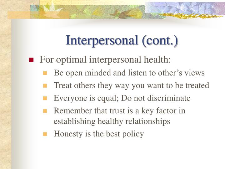 Interpersonal (cont.)