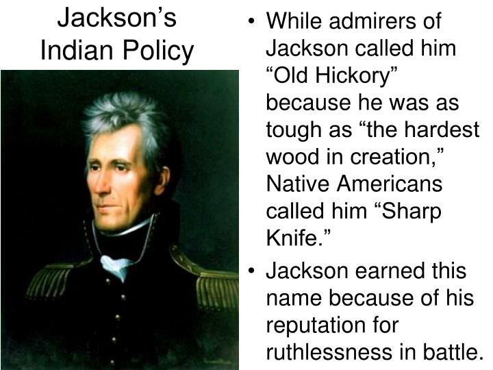 andrew jackson the sharp knife Another of his nicknames was king andrew andrew jackson was a strong president who used the office to forcefully pursue his agenda old hickory and sharp knife.