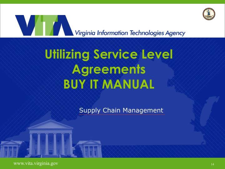 Utilizing Service Level Agreements