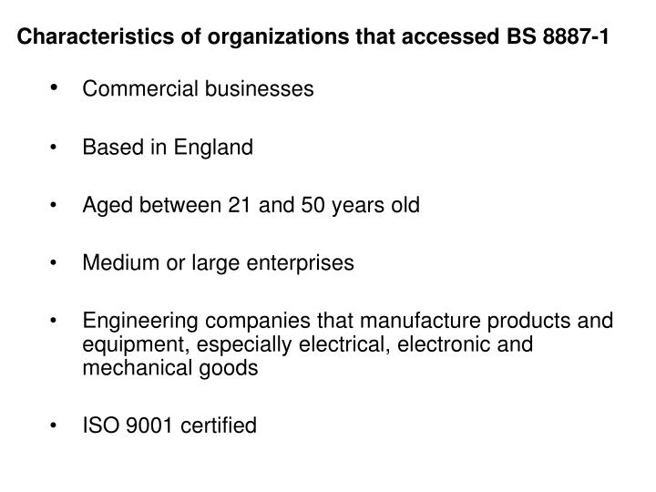 Characteristics of organizations that accessed BS 8887-1