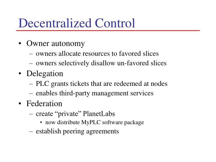 Decentralized Control