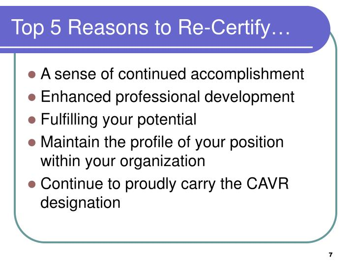 Top 5 Reasons to Re-Certify…