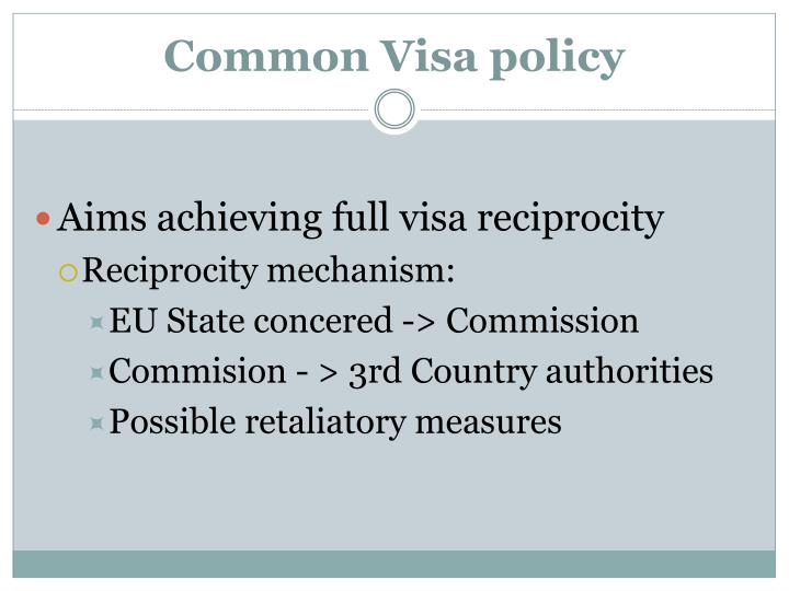 Common Visa policy