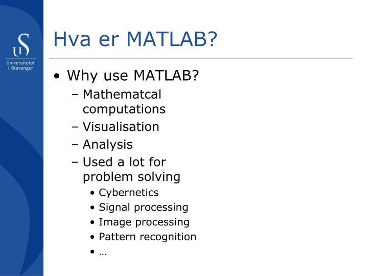 Hva er MATLAB?