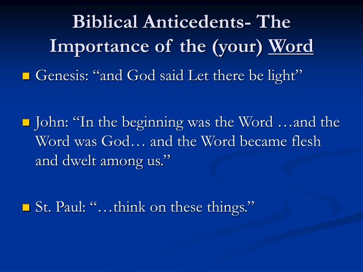Biblical Anticedents- The Importance of the (your)