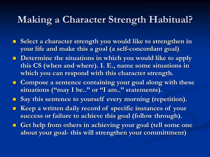 Making a Character Strength Habitual?