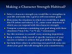 making a character strength habitual