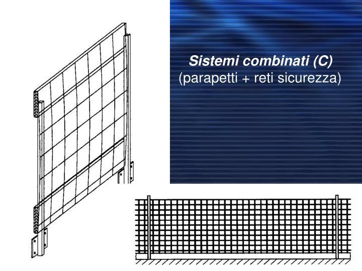 Sistemi combinati (C)