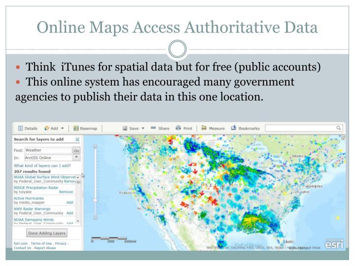 Online Maps Access Authoritative Data