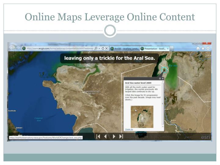 Online Maps Leverage Online Content