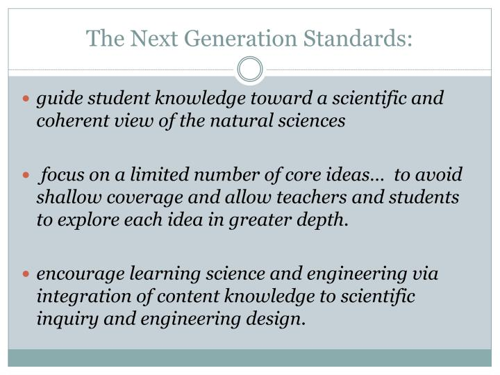 The next generation standards