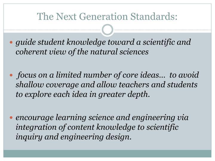 The Next Generation Standards: