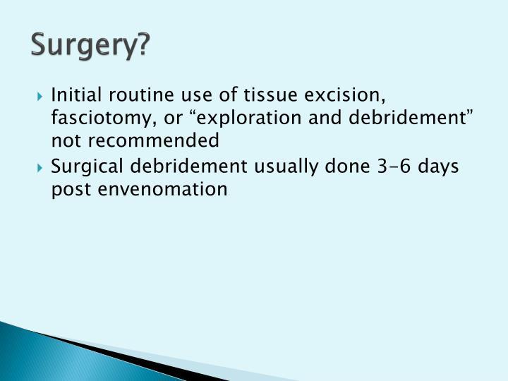 Surgery?