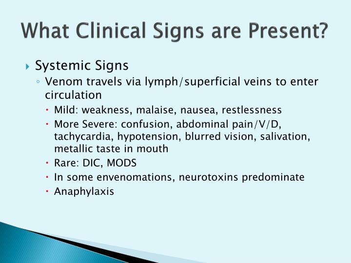 What Clinical Signs are Present?