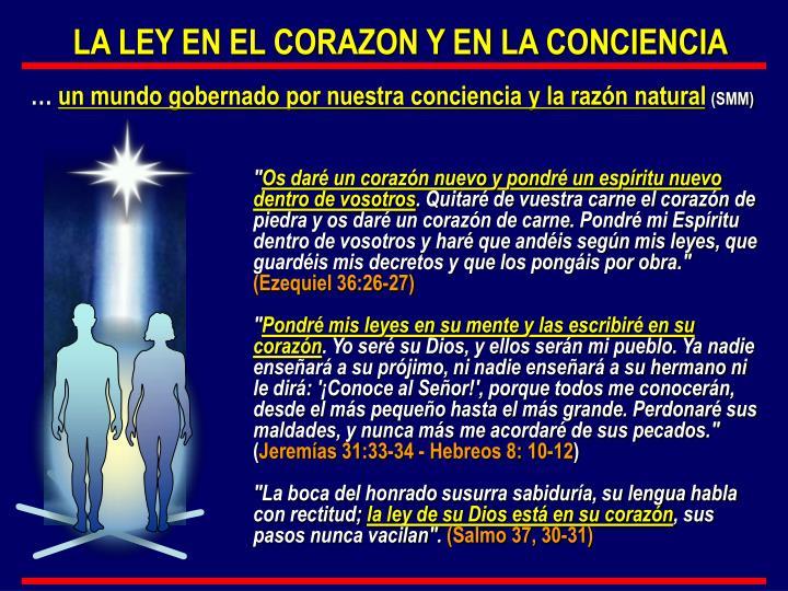 LA LEY EN EL CORAZON Y EN LA CONCIENCIA