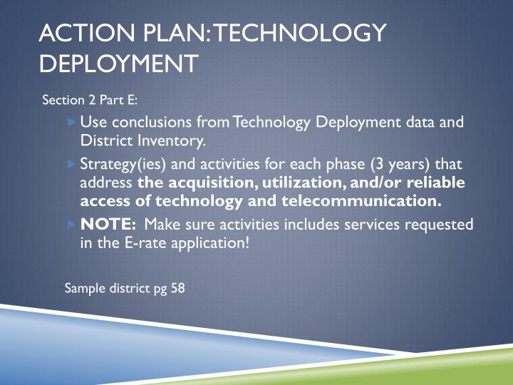 Action Plan: Technology Deployment