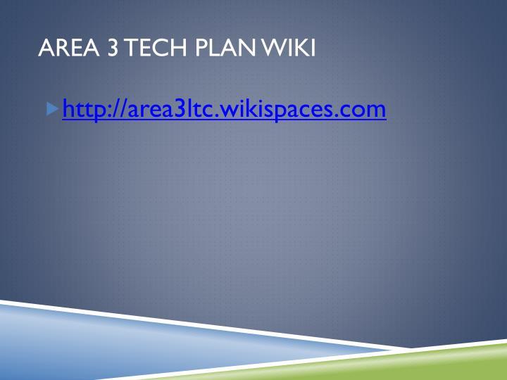 Area 3 Tech Plan Wiki