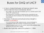 buses for daq at lhc