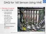 daq for 160 sensors using vme