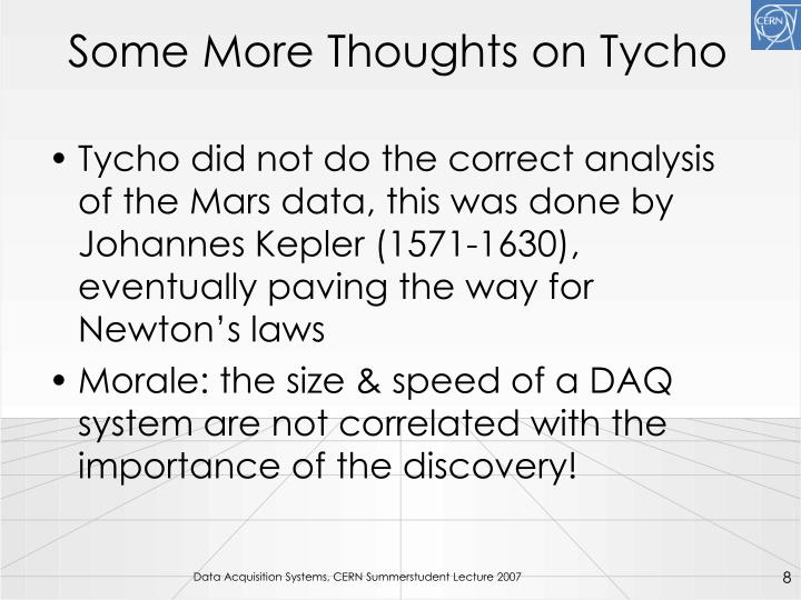 Some More Thoughts on Tycho