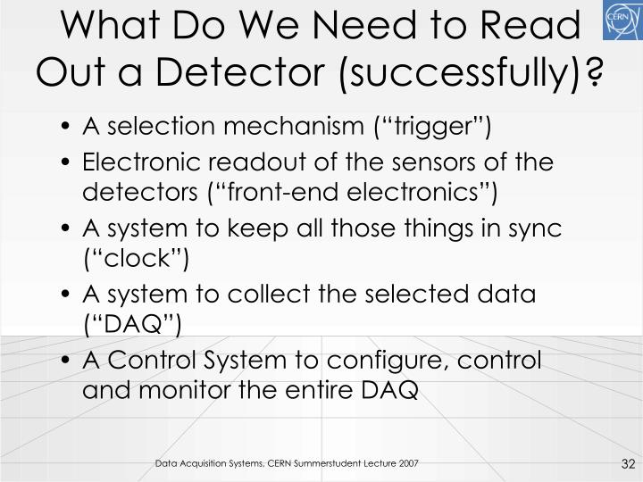 What Do We Need to Read Out a Detector (successfully)?