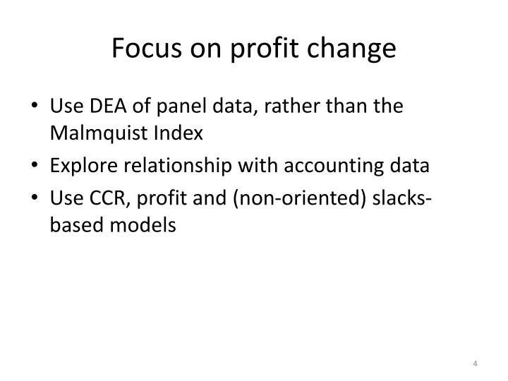 Focus on profit change