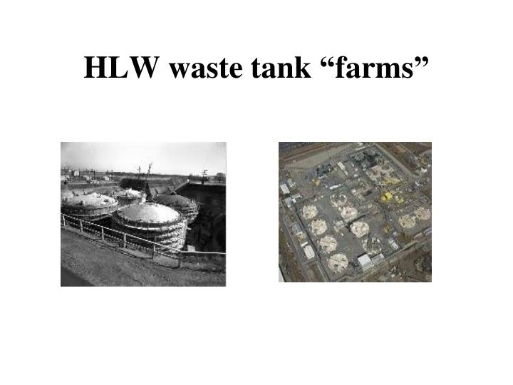 "HLW waste tank ""farms"""