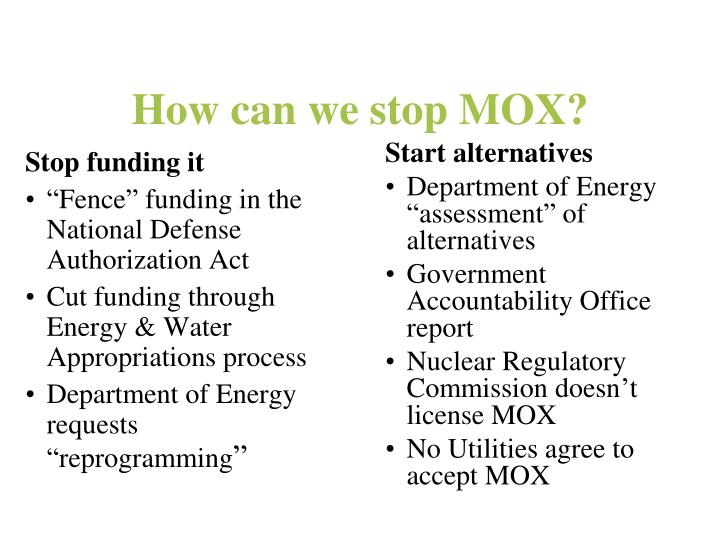 How can we stop MOX?