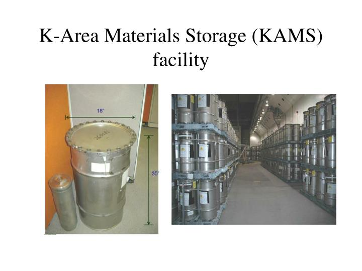 K-Area Materials Storage (KAMS) facility