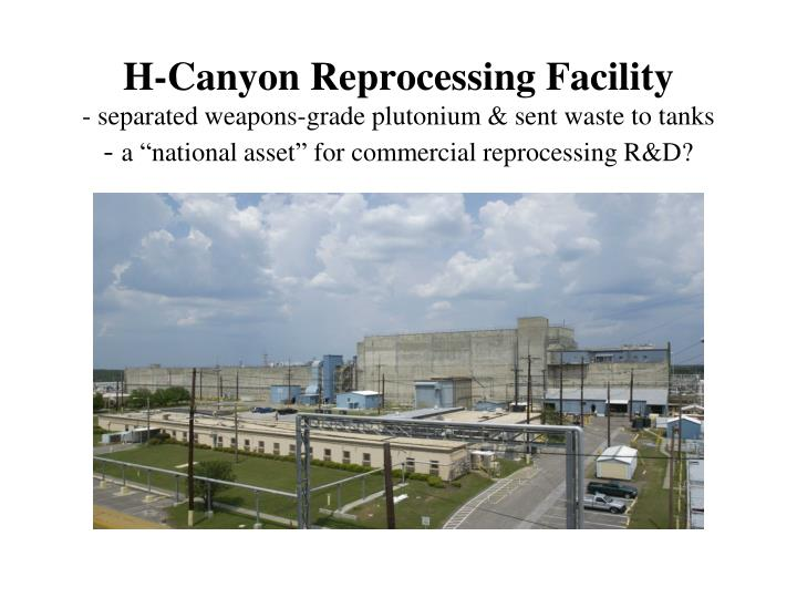 H-Canyon Reprocessing Facility