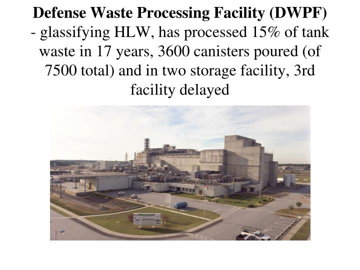 Defense Waste Processing Facility (DWPF)