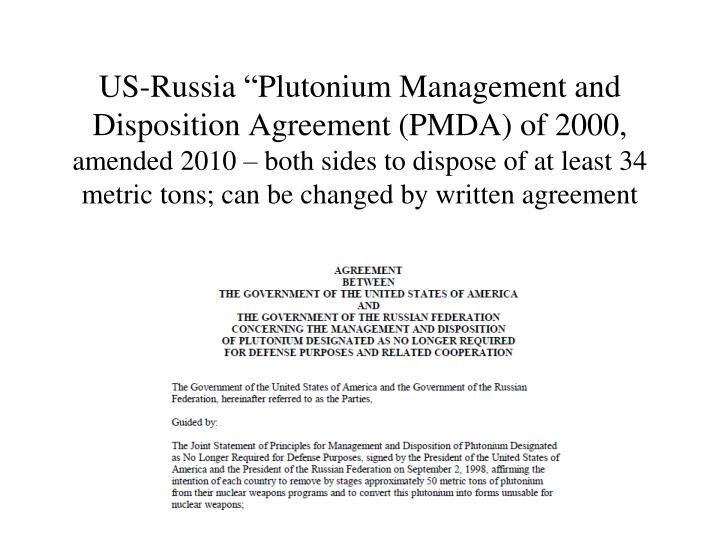"US-Russia ""Plutonium Management and Disposition Agreement (PMDA) of 2000,"