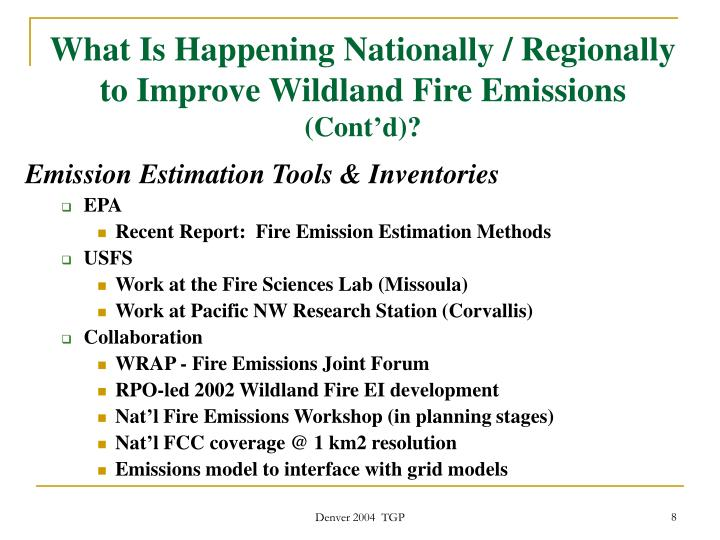 What Is Happening Nationally / Regionally to Improve Wildland Fire Emissions