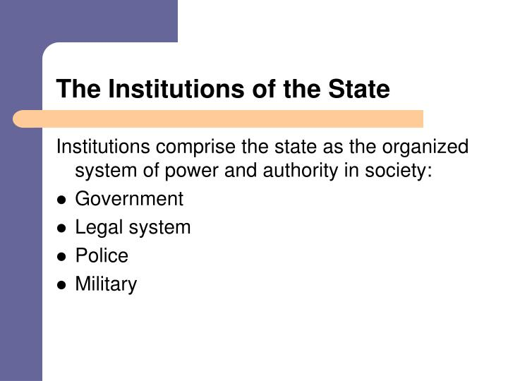 The institutions of the state