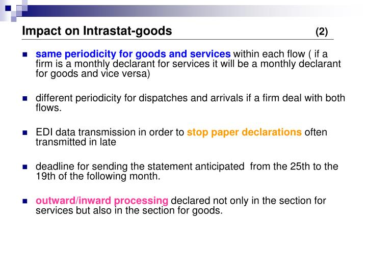Impact on Intrastat-goods