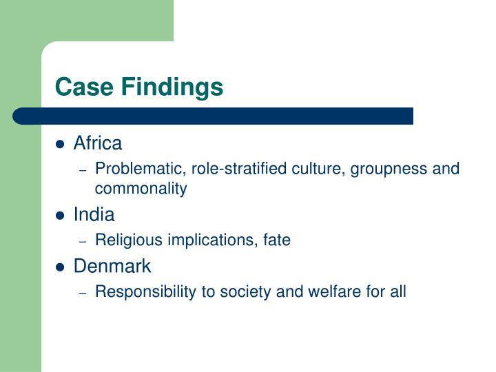 Case Findings