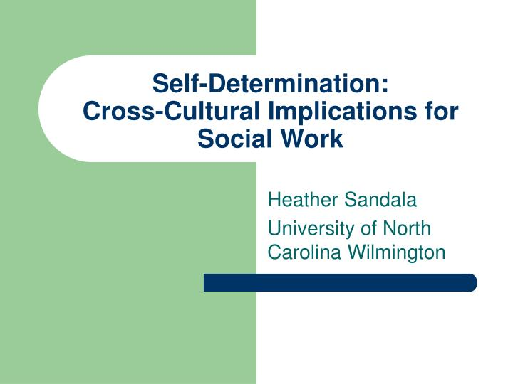 Self determination cross cultural implications for social work