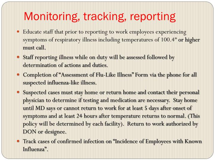 Monitoring, tracking, reporting